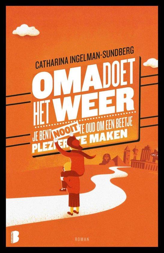 Oma doet het weer - Catharina Ingelman-Sundberg |