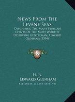 News from the Levane Seas News from the Levane Seas