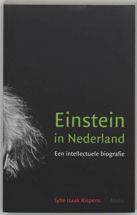 Einstein In Nederland - Sybe Izaak Rispens  