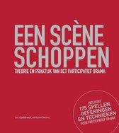 Een scene schoppen - Theorie en praktijk van het participatief drama