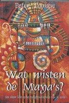 Wat wisten de Maya's?