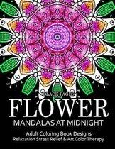 Flower Mandalas at Midnight Vol.1