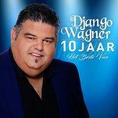 10 Jaar, Het Beste Van Django Wagner