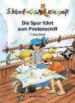 Schlaufuchs Lesespaß: Die Spur führt zum Piratenschiff
