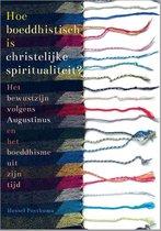 Hoe boeddhistisch is christelijke spiritualiteit?