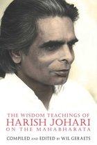 Omslag The Wisdom Teachings of Harish Johari on the Mahabharata