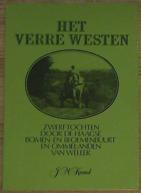 Het Verre Westen - J.M. Knaud |