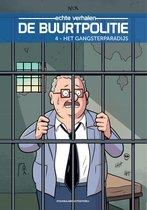 De Buurtpolitie 4 -   Het gangsterparadijs