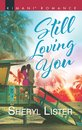 Still Loving You (The Grays of Los Angeles, Book 5)