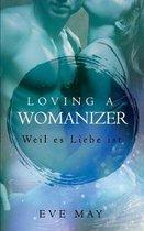 Loving a Womanizer