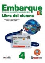 Embarque - curso de español lengua extranjera 4 libro del alumno + audio descargable