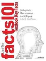 Studyguide for Macroeconomics by Arnold, Roger A., ISBN 9781133561699