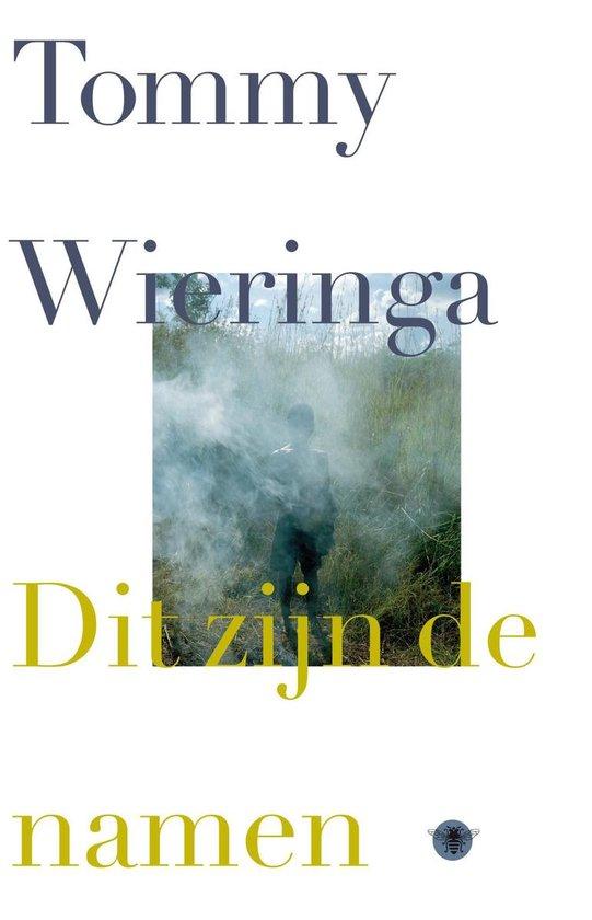 Boek cover Dit zijn de namen van Tommy Wieringa (Onbekend)