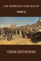Los Hermanos Karamazov (Tomo 2)