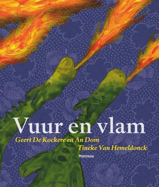 Vuur en vlam - Geert de Kockere |