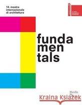 Fundamentals 14 International Architecture Exhibition. La Biennale Di Venezia