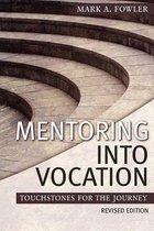 Mentoring Into Vocation
