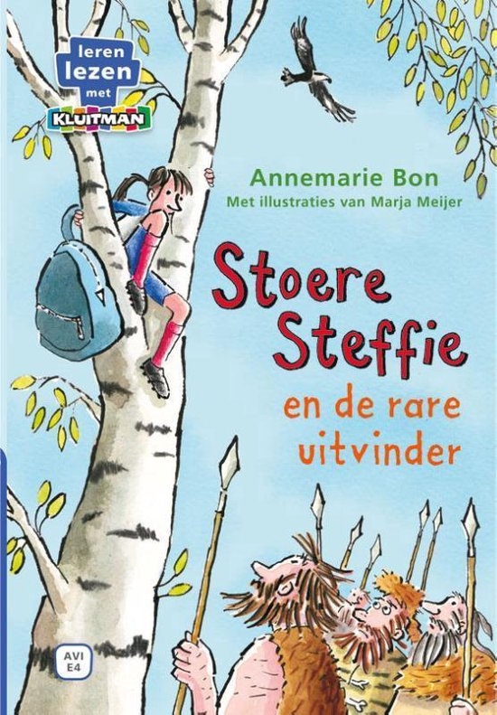 Leren lezen met Kluitman - Stoere Steffie 1: Stoere Steffie en de rare uitvinder - Annemarie Bon pdf epub