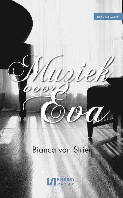 Muziek voor Eva - Bianca van Strien |