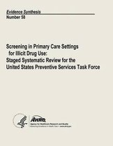 Screening in Primary Care Settings for Illicit Drug Use