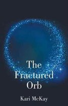 The Fractured Orb