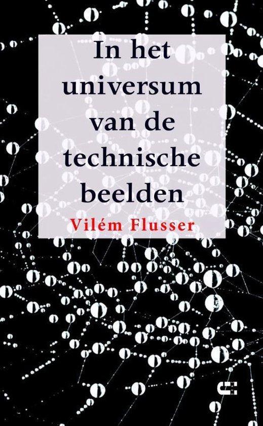In het universum van de technische beelden - Vilém Flusser   Fthsonline.com
