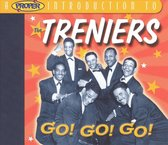 A Proper Introduction to the Treniers: Go! Go! Go!