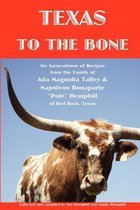 Texas to the Bone