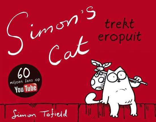 Simon's Cat trekt eropuit - Simon Tofield |