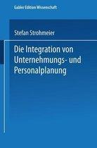 Die Integration Von Unternehmungs-Und Personalplanung
