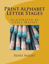 Print Alphabet Letter Stages