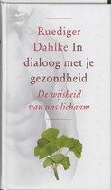 In Dialoog Met Je Gezondheid