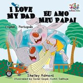 I Love My Dad Eu Amo Meu Papai (Bilingual Portuguese Children's Book)