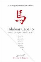 Boek cover Palabras caballo van Juan Miguel Fernández-Balboa Ba