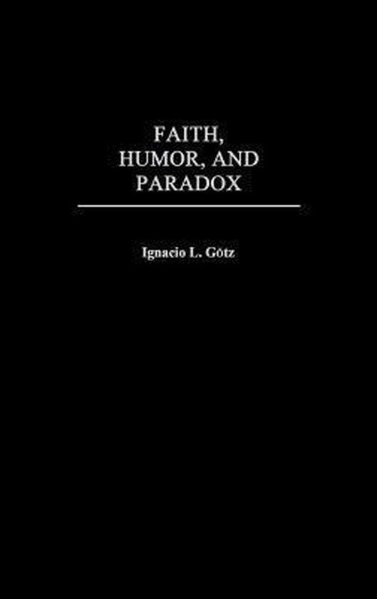 Faith, Humor, and Paradox