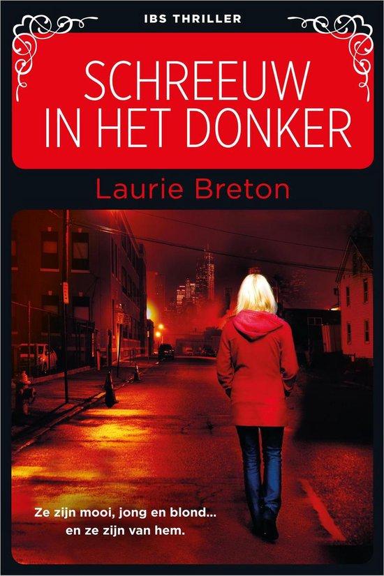 Schreeuw in het donker - Laurie Breton |