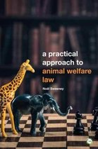 A Practical Approach to Animal Welfare Law
