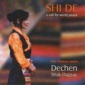 Dechen Shak-Dagsay - Shi De. A Call For World Peace