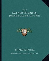 The Past and Present of Japanese Commerce (1902)