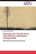 Ensayos de Teoria de La Literatura y Literatura Comparada