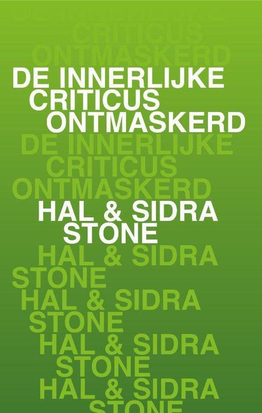Boek cover De innerlijke criticus ontmaskerd van Hal Stone (Paperback)