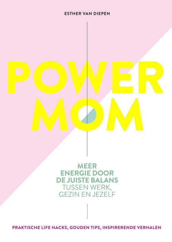 Power Mom - Esther van Diepen |