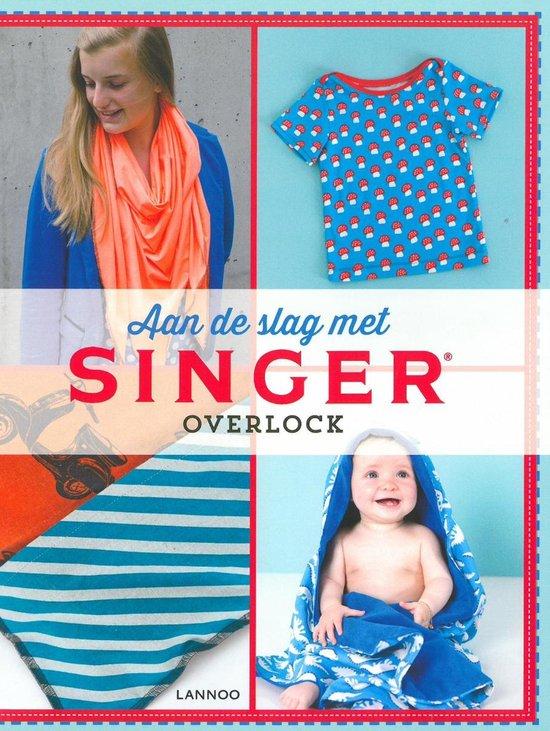 Aan de slag met SINGER - Overlock - Hilde Smeesters |