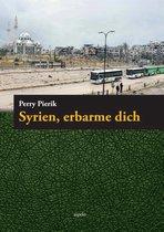 Syrien, erbarme dich