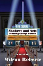 Shadows and Acts