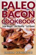Paleo Bacon Cookbook