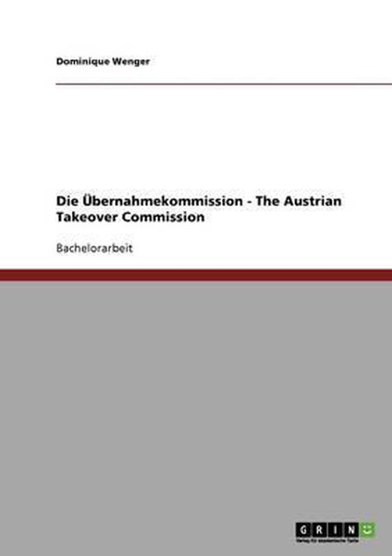 Die UEbernahmekommission - The Austrian Takeover Commission