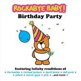 Rockabye Baby! Birthday Party