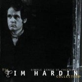 Tim Hardin Collection - Simple Songs Of Freedom