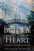 Bridge to the Heart
